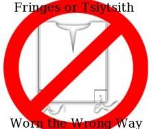 fringes or tsiytsith worn the wrong way
